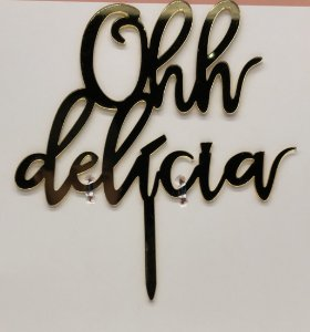 TOPO PARA BOLO OHH DELICIA - 18CM