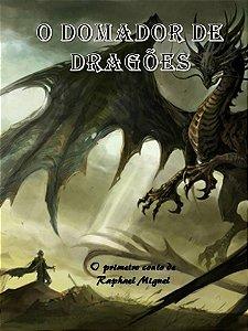 O Domador de Dragões (E-Book)