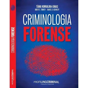 Criminologia Forense - Tânia Konvalina Simas
