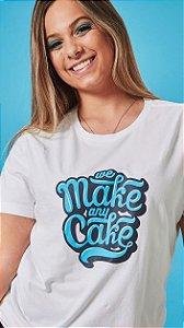 Camiseta Feminina We Make Branca