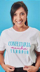 Camiseta Feminina Confeitaria minha Terapia Branca