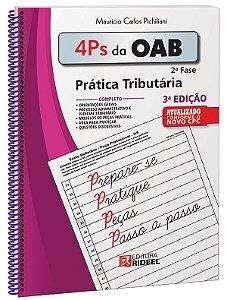 4 Ps da OAB - Prática Tributária - 3ª edição