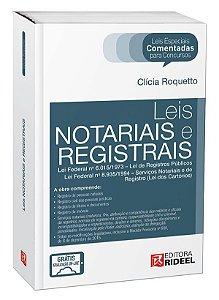 Leis Especiais Comentadas - Leis Notariais e Registrais - 1ª edição