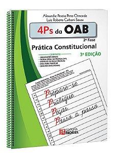 4 Ps da OAB - Prática Constitucional - 3ª edição