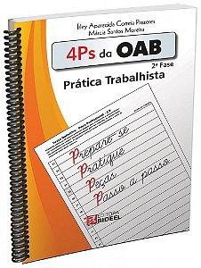 4 Ps da OAB - Prática Trabalhista - 2ª edição