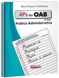 4 Ps da OAB - Prática Administrativa - 1ª edição