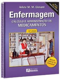 Enfermagem - Cálculo e Administração de Medicamentos - 14ª edição