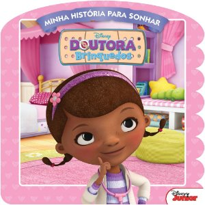 Disney Minha Historia P/Sonhar - A DOUTORA BRINQUEDOS
