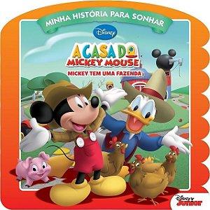 Disney Minha Historia P/Sonhar - A CASA DO MICKEY MOUSE