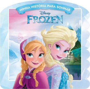 Disney Minha Historia para Sonhar - FROZEN