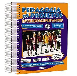Pedagogia de Projetos Interdisciplinares - 6º ao 9º ano