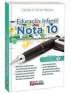 Educação Infantil Nota 10 – Gestão, Estrutura e Políticas Escolares