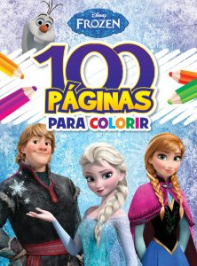 100 Páginas para Colorir Disney - FROZEN