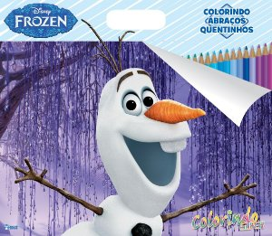 Super Colorindo Disney - FROZEN - ABRAÇOS QUENTINHOS