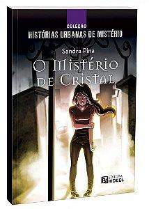 Colecao Historias de Misterio - O MISTERIO DE CRISTAL
