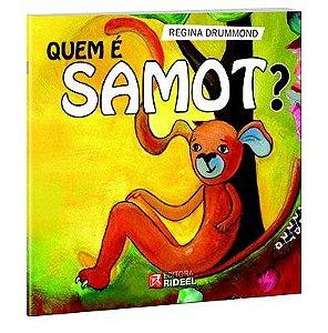 Colecao Samot - QUEM E SAMOT?