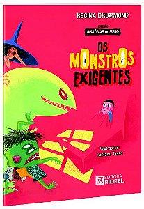 Historias de Medo - OS MONSTROS EXIGENTES