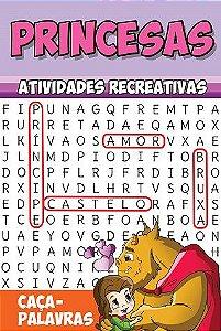 Princesas - Atividades Recreativas - CAÇA-PALAVRAS - Pacote com 10 livros