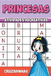 Princesas Atividades Recreativas - CRUZADINHAS - Pacote com 10 livros