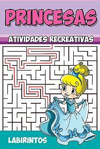 Princesas Atividades Recreativas - LABIRINTOS - Pacote com 10 livros