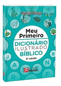 Meu Primeiro Dicionario Ilustrado Biblico 2ED.