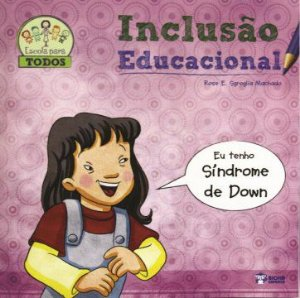 Inclusao Educacional  - SINDROME DE DOWN