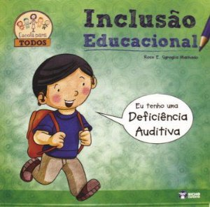 Inclusao Educacional - DEF.AUDITIVA