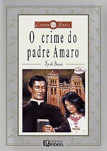 Classicos Rideel 1 - O CRIME DO PADRE AMARO 2ED.