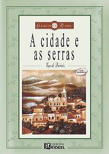 Classicos Rideel 1 - A CIDADE E AS SERRAS 2ED