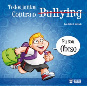Bullying: SOU OBESO