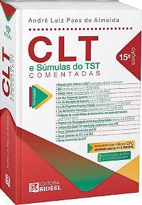 CLT e Súmulas do TST Comentadas - 15ª edição