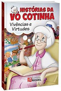 Histórias da Vó Cotinha - VIVENCIAS E VIRTUDES