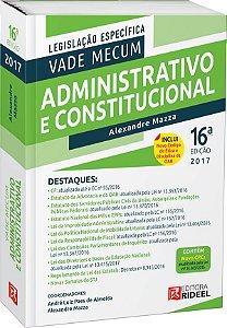 Vade Mecum Administrativo e Constitucional - 16ª edição