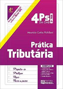 4 Ps da OAB - Prática Tributária - 4ª edição