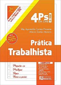 4 Ps da OAB - Prática Trabalhista - 3ª edição
