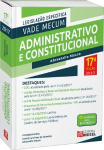 Vade Mecum Administrativo e Constitucional - Legislação Específica - 17ª edição
