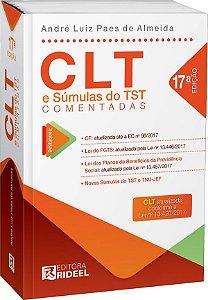 CLT e Sumulas do TST Comentadas - 17ª edição