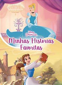 Disney Minhas Histórias Favoritas - PRINCESAS ED.ESPEC.