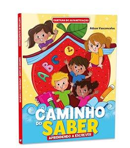 Cartilha de Alfabetização - CAMINHO DO SABER