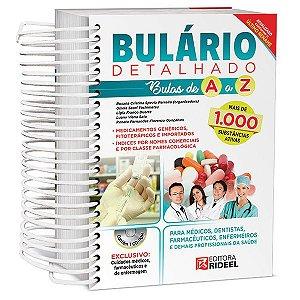 Bulário Detalhado: BULAS DE A A Z 1ED.