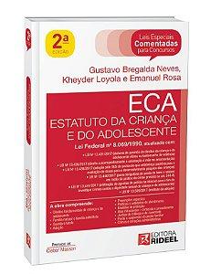 Leis Especiais Comentadas - ECA - 2ª edição