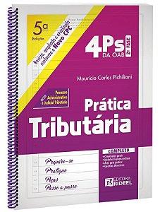 4PS da OAB 2Fase - PRATICA TRIBUTARIA 5ED.