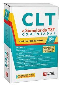 CLT e Súmulas do TST Comentadas - 19ª edição