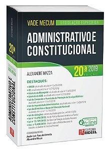 Vade Mecum Administrativo e Constitucional - Legislação Especifica - Alexandre Mazza (atualizado conforme o Edital para exame XXVII) - 20ª edição