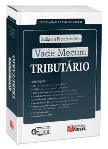 Vade Mecum Tributário - Legislação Exame de Ordem - Guilherme Pedrozo (atualizado conforme o Edital para exame XXVII)-1ª edição