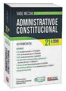 Vade Mecum Administrativo e Constitucional - Legislação Específica - 21ª edição