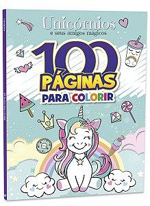 100 Páginas para Colorir e Aprender - UNICÓRNIOS