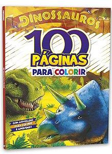 100 páginas para Colorir e Aprender - Dinossauros