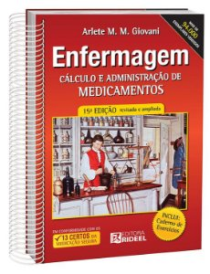 Enfermagem - Cálculo e Administração de Medicamentos - 15ª edição