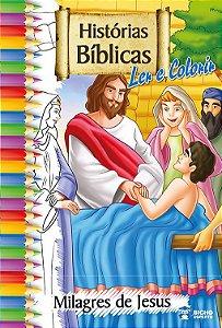 Histórias Bíblicas para ler e colorir – MILAGRES DE JESUS